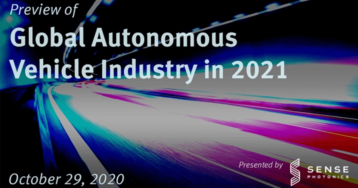 WEBINAR: Preview of Global Autonomous Vehicle Industry in 2021